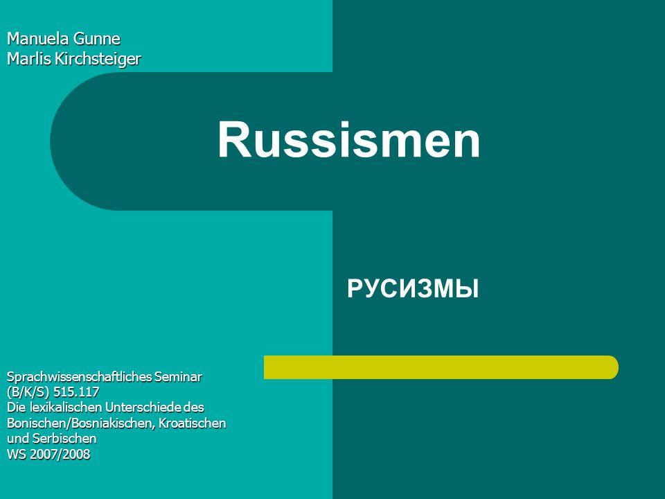 Russismen РУСИЗМЫ Manuela Gunne Marlis Kirchsteiger
