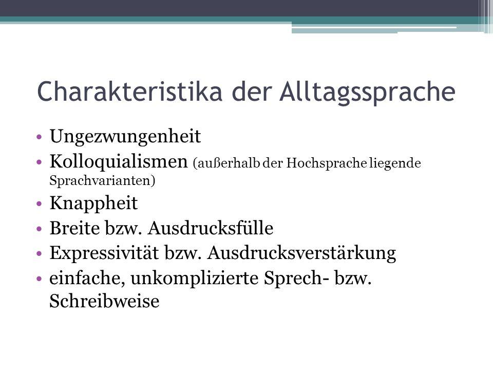 Charakteristika der Alltagssprache