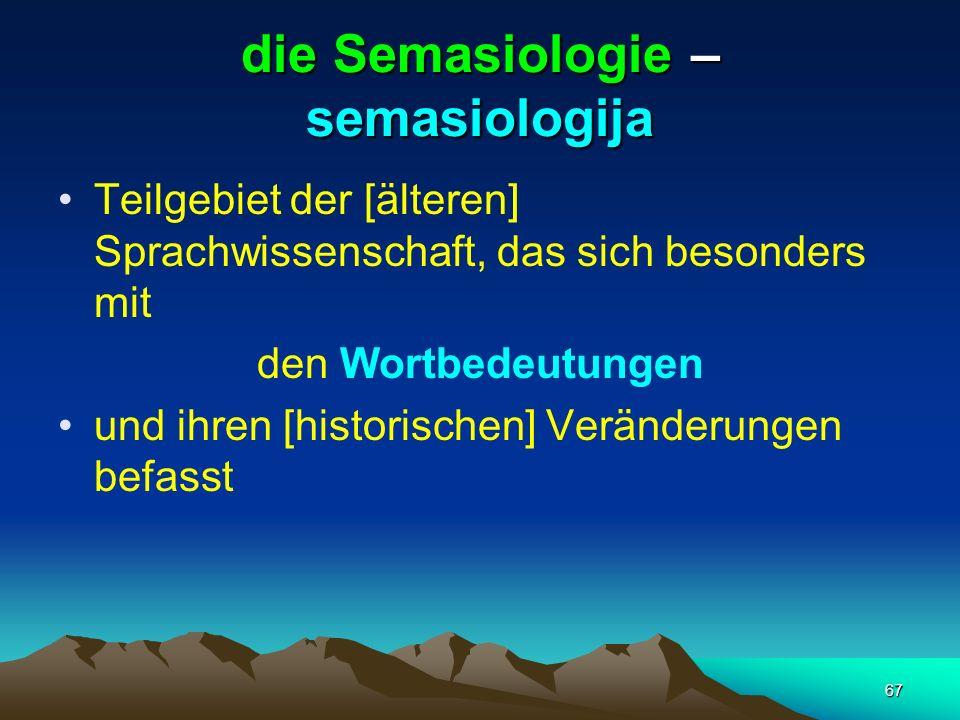 die Semasiologie – semasiologija