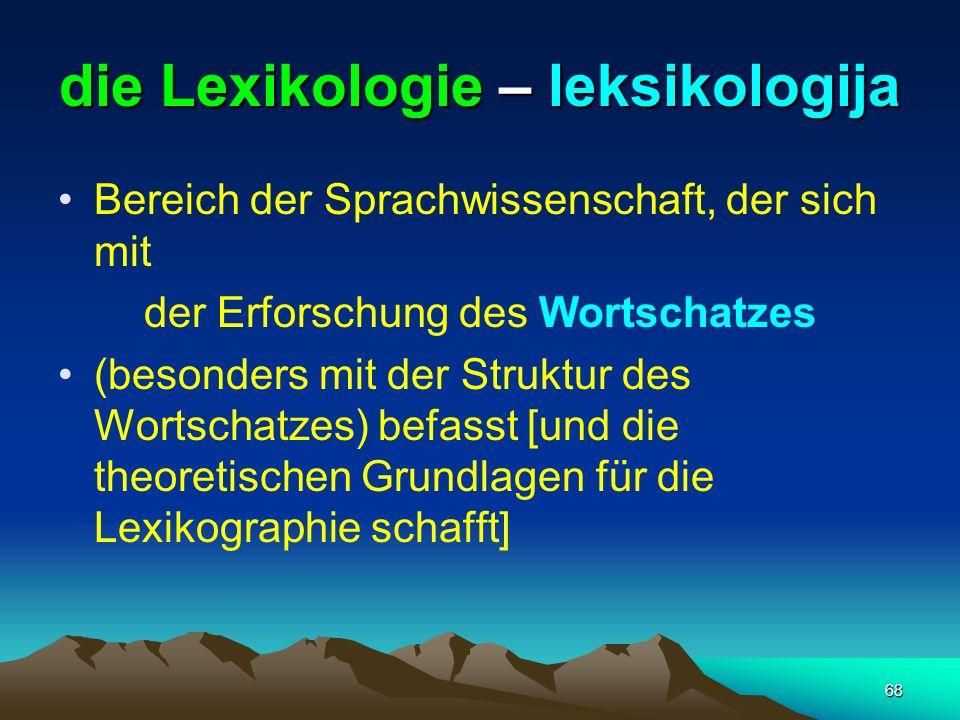 die Lexikologie – leksikologija