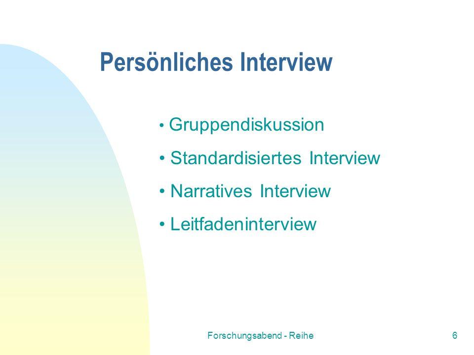 Persönliches Interview