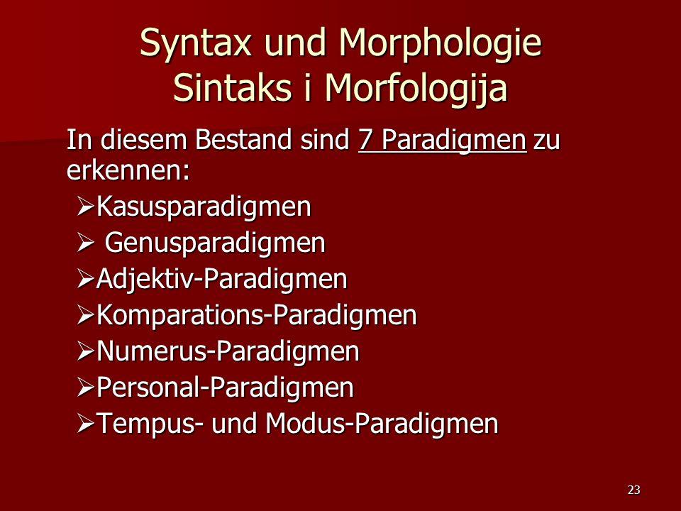 Syntax und Morphologie Sintaks i Morfologija