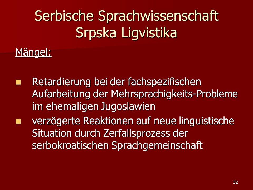 Serbische Sprachwissenschaft Srpska Ligvistika