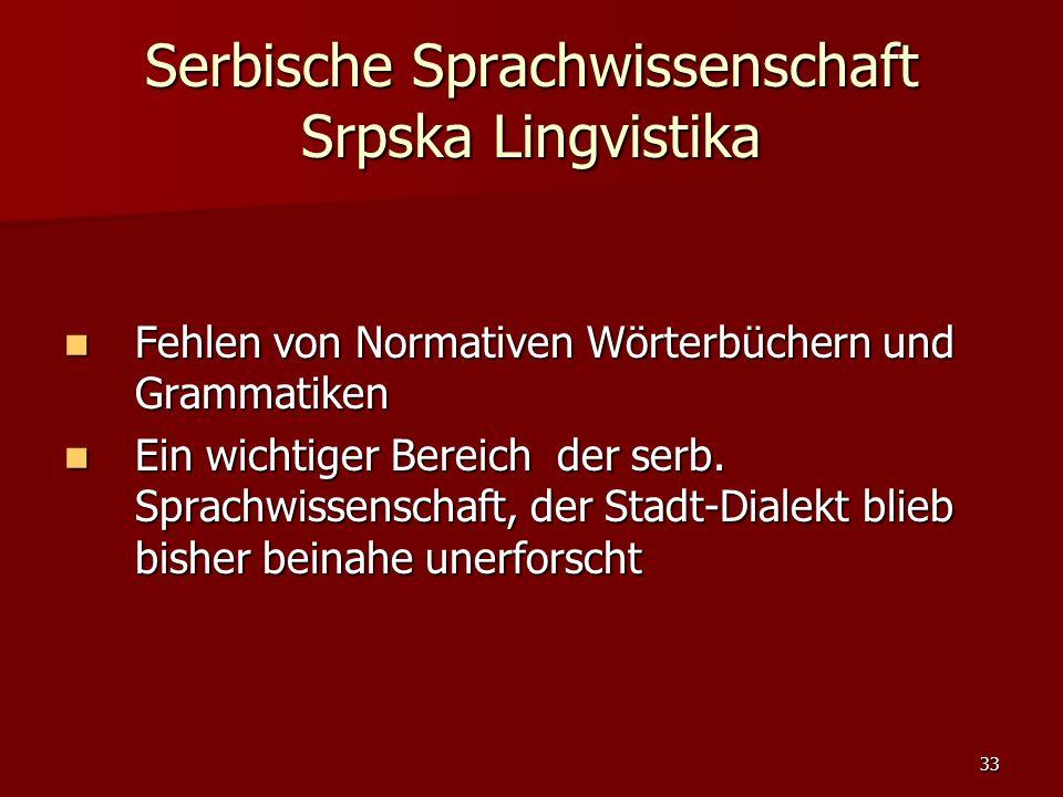 Serbische Sprachwissenschaft Srpska Lingvistika