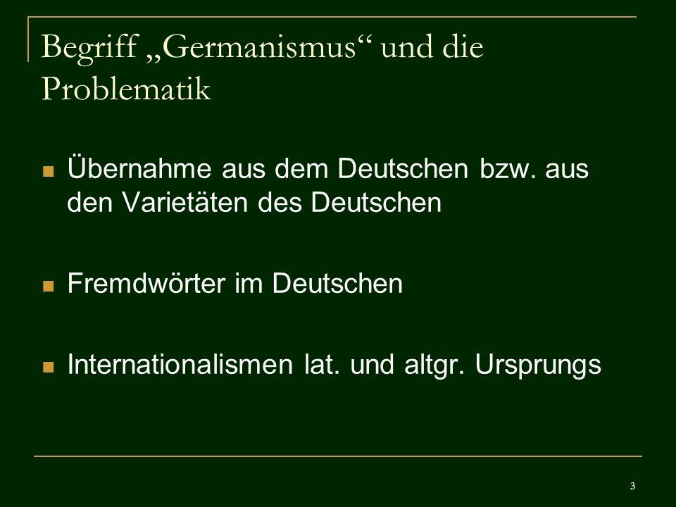 """Begriff """"Germanismus und die Problematik"""