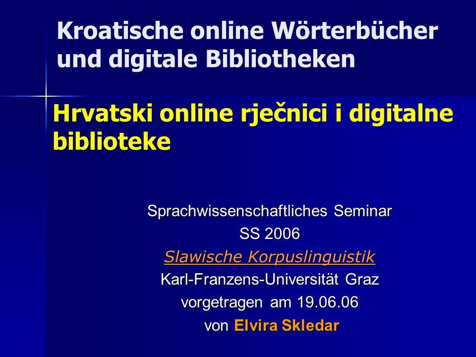 Kroatische online Wörterbücher und digitale Bibliotheken