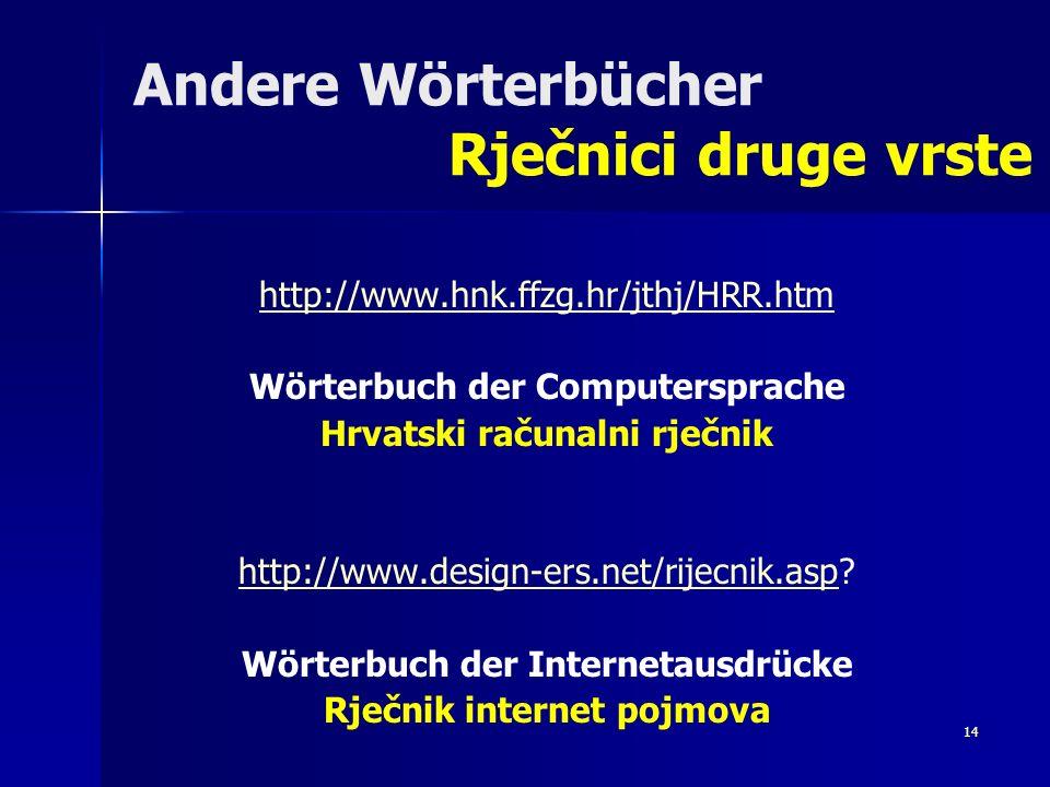 Andere Wörterbücher Rječnici druge vrste