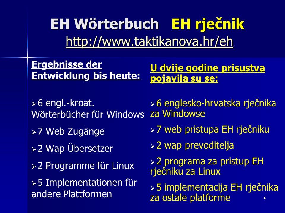 EH Wörterbuch EH rječnik http://www.taktikanova.hr/eh