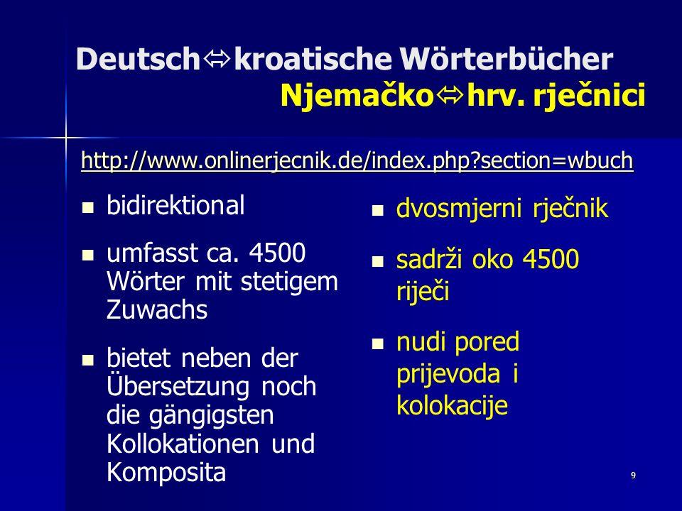 Deutschkroatische Wörterbücher Njemačkohrv. rječnici