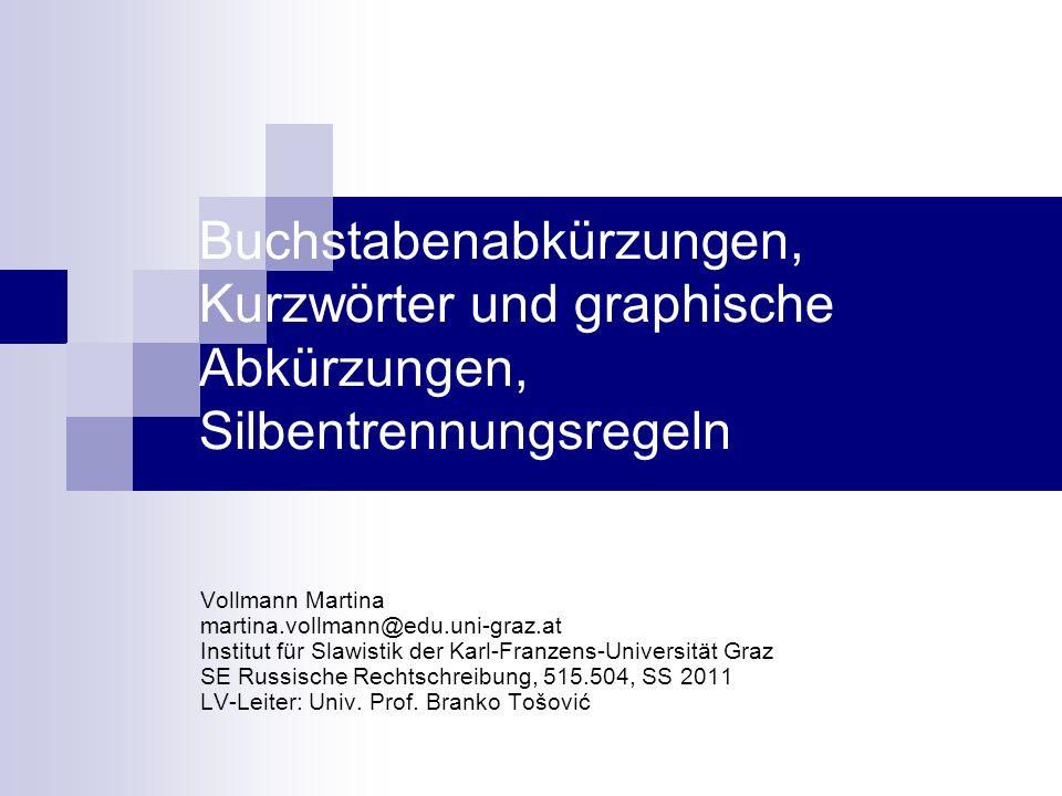 Buchstabenabkürzungen, Kurzwörter und graphische Abkürzungen, Silbentrennungsregeln