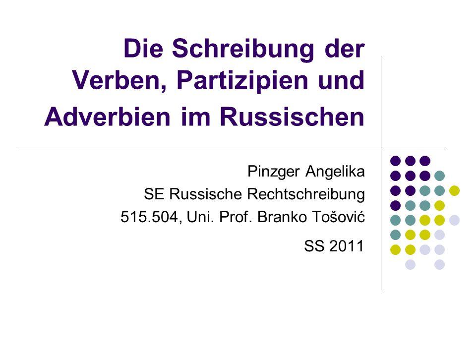 Die Schreibung der Verben, Partizipien und Adverbien im Russischen