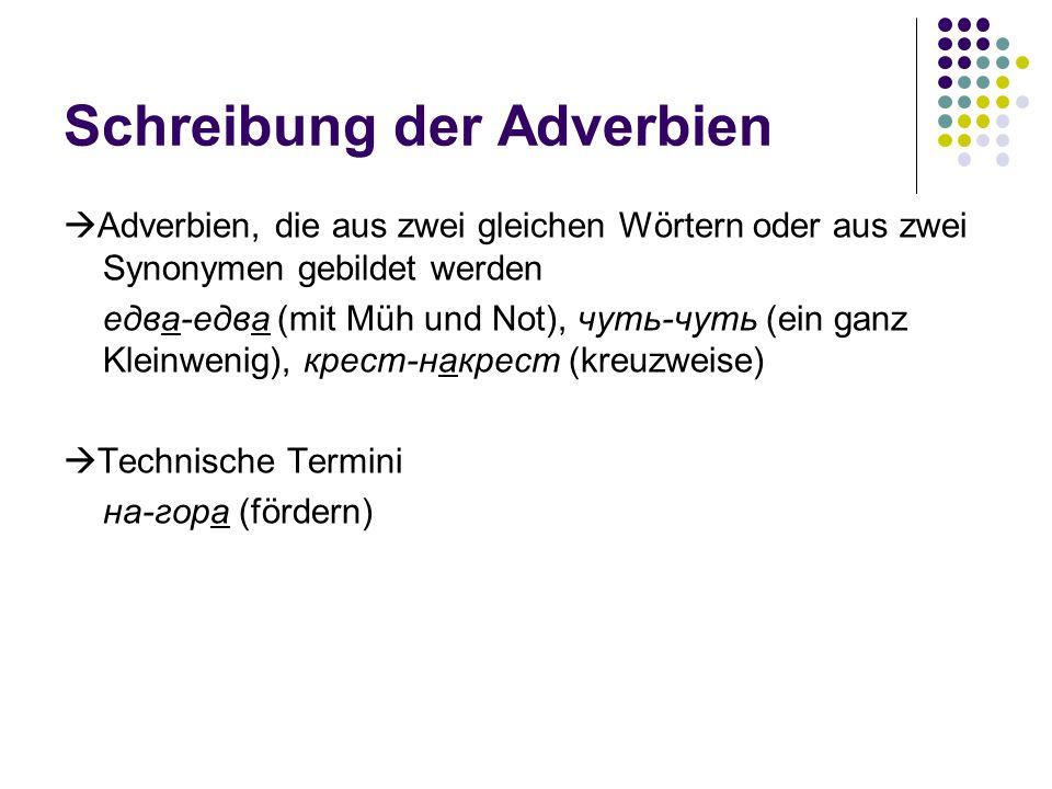 Schreibung der Adverbien