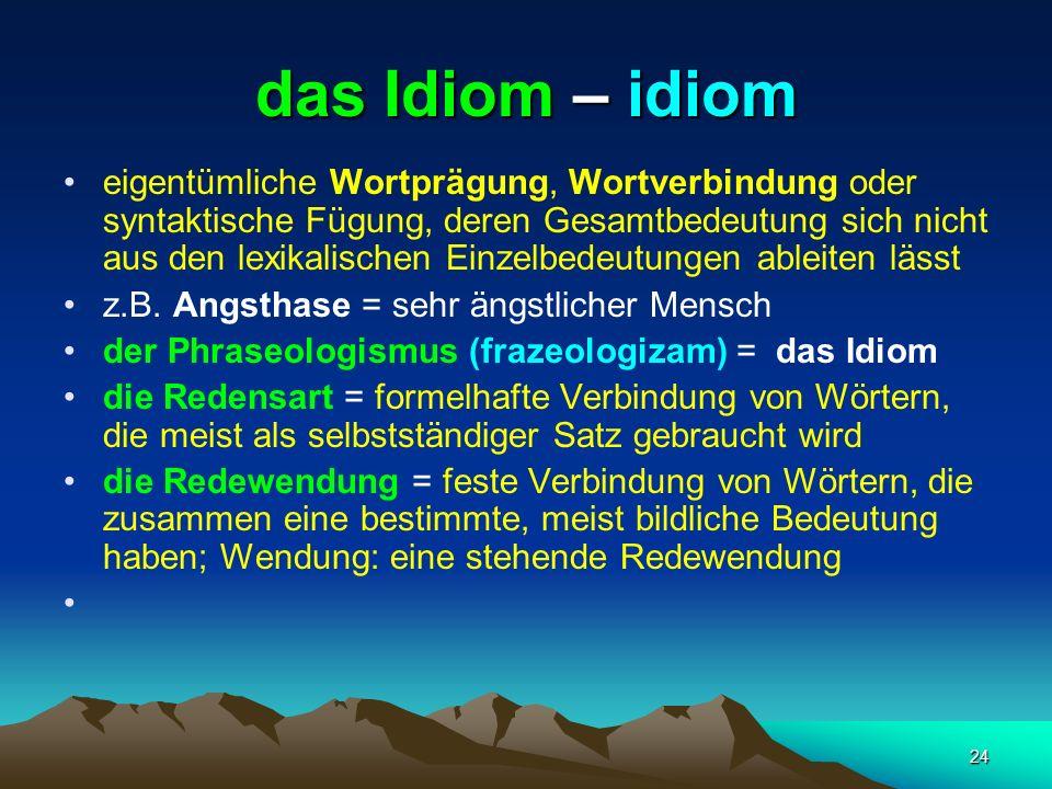 das Idiom – idiom