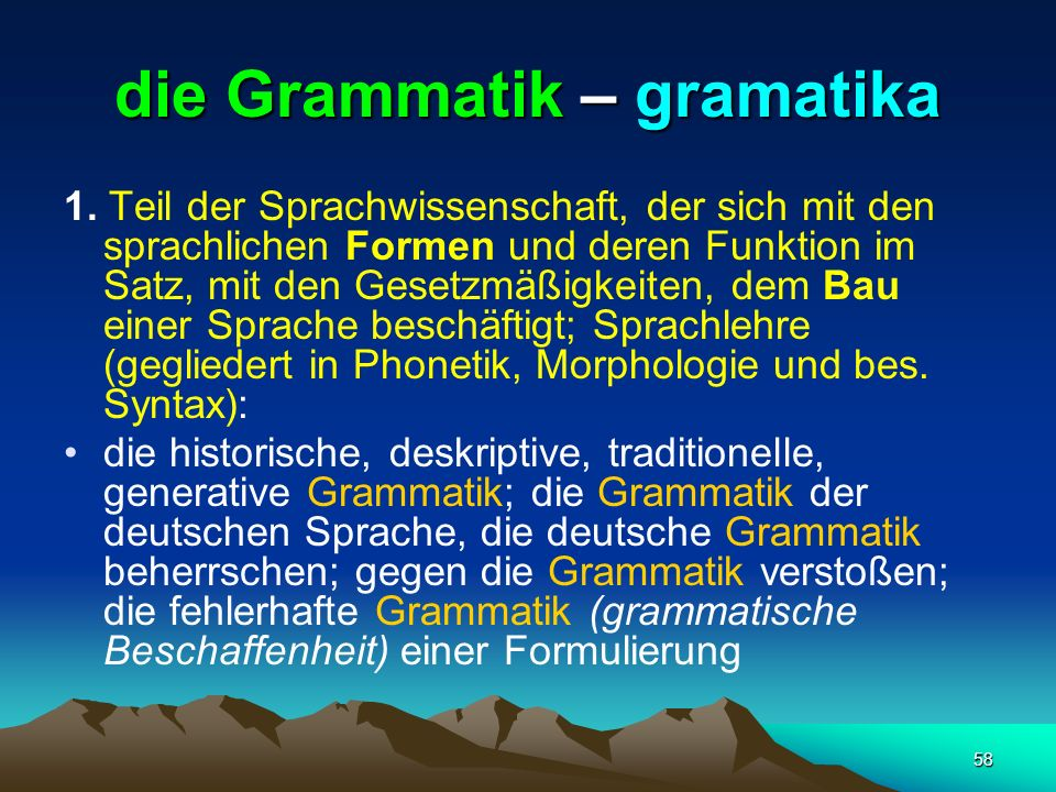 die Grammatik – gramatika