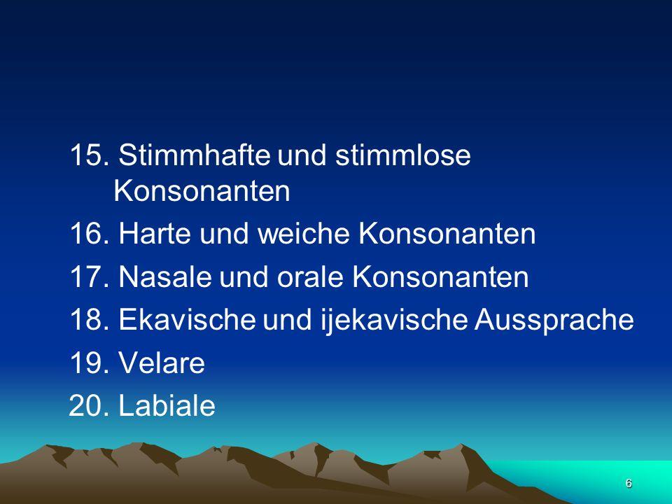 15. Stimmhafte und stimmlose Konsonanten