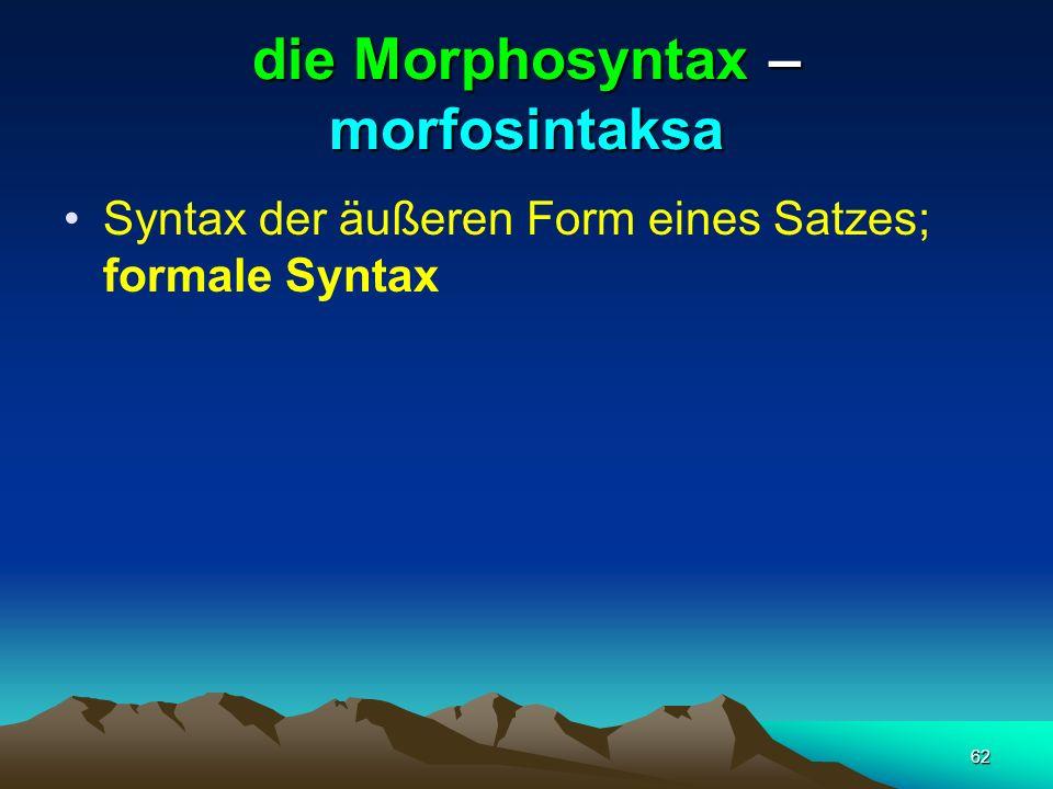 die Morphosyntax – morfosintaksa