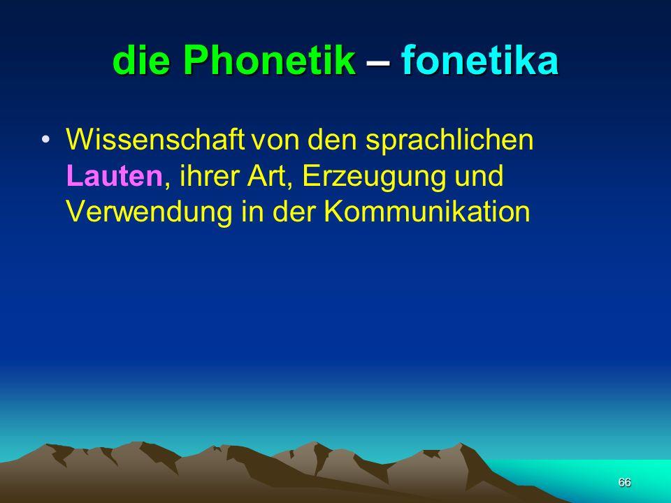 die Phonetik – fonetika