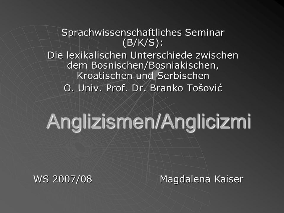 Anglizismen/Anglicizmi