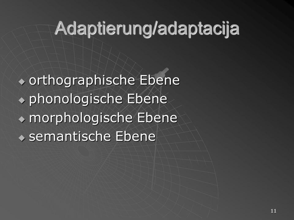 Adaptierung/adaptacija