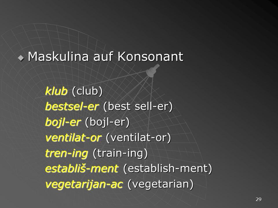 Maskulina auf Konsonant