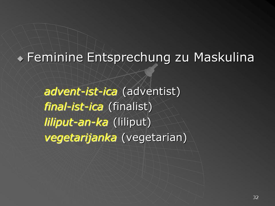 Feminine Entsprechung zu Maskulina