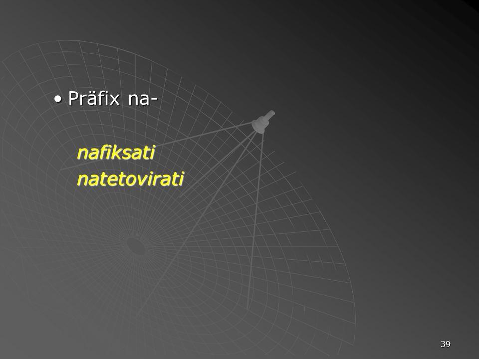 Präfix na- nafiksati natetovirati