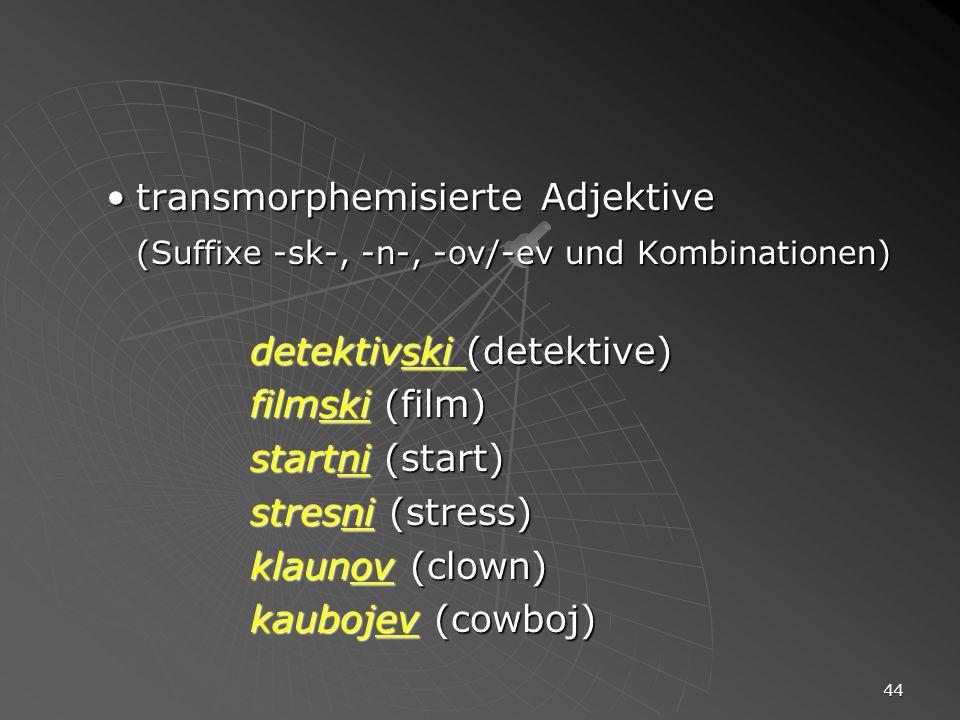 transmorphemisierte Adjektive