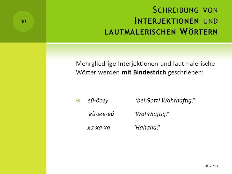 Schreibung von Interjektionen und lautmalerischen Wörtern