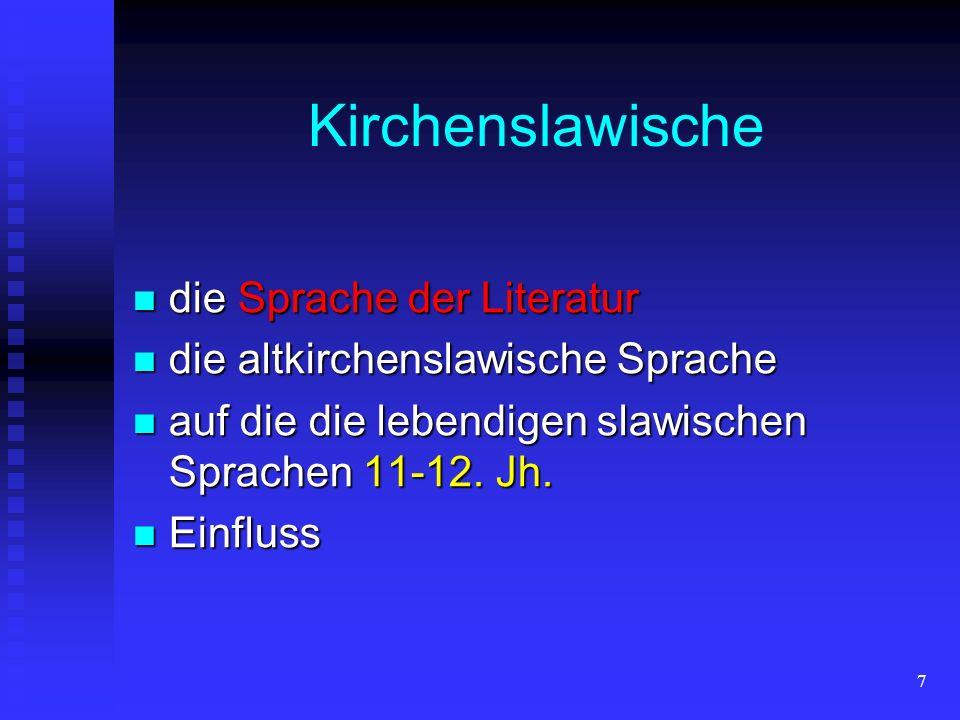 Kirchenslawische die Sprache der Literatur