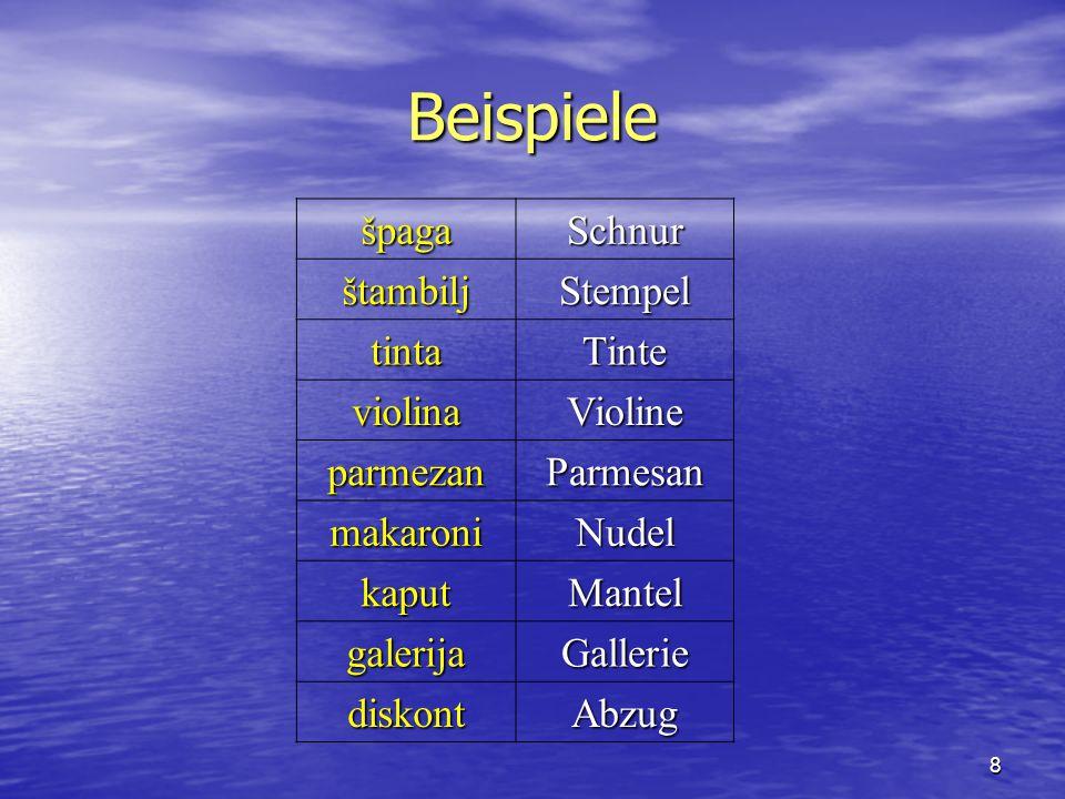 Beispiele špaga Schnur štambilj Stempel tinta Tinte violina Violine