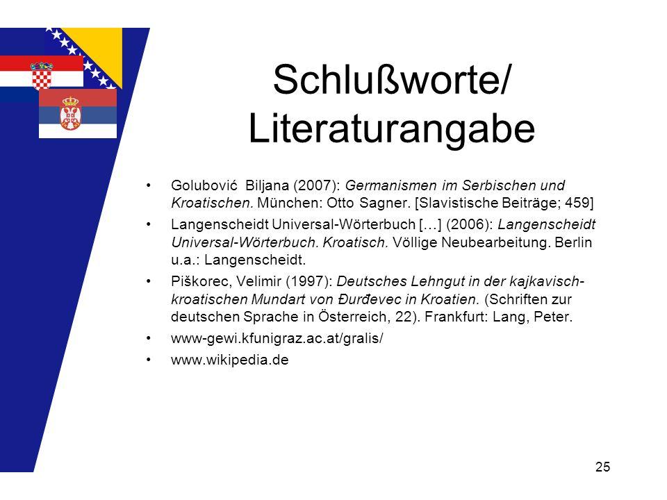 Schlußworte/ Literaturangabe