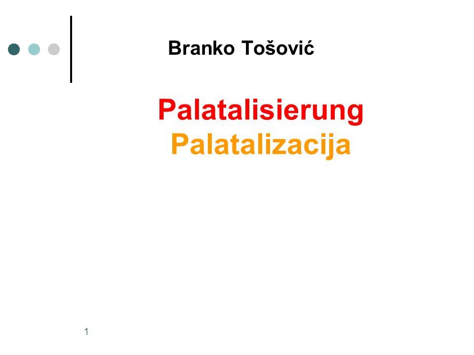 Palatalisierung Palatalizacija