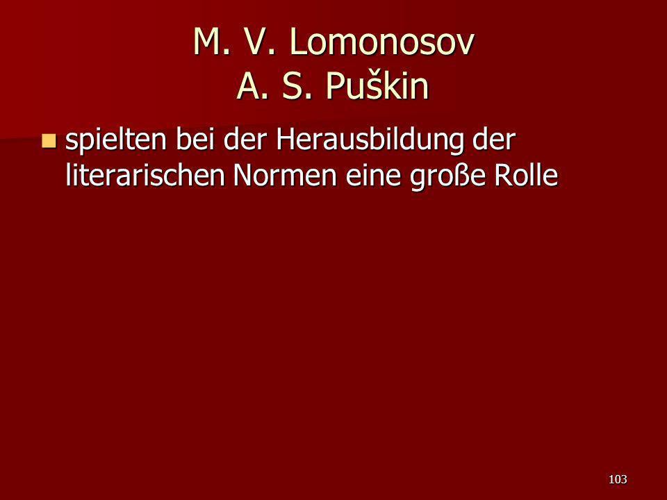 M. V. Lomonosov A. S.