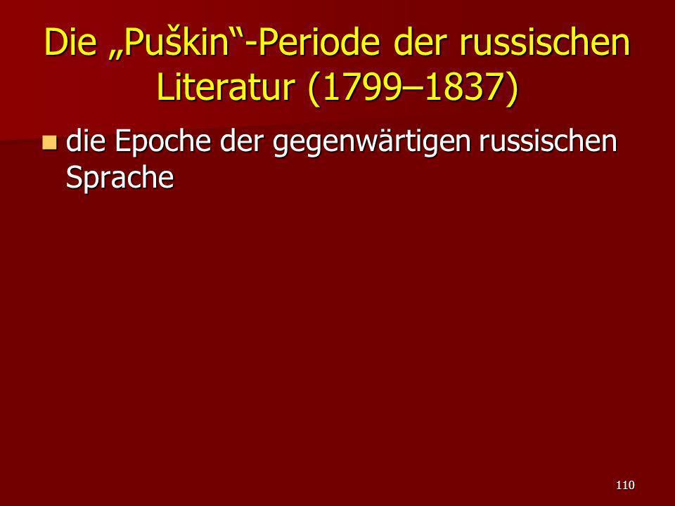 """Die """"Puškin -Periode der russischen Literatur (1799–1837)"""