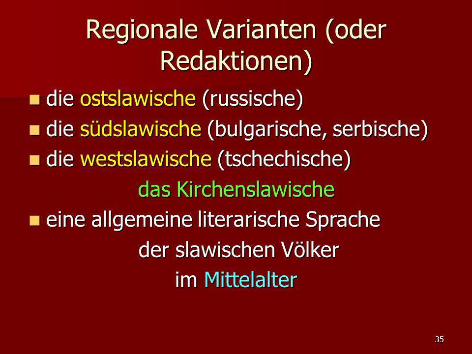 Regionale Varianten (oder Redaktionen)