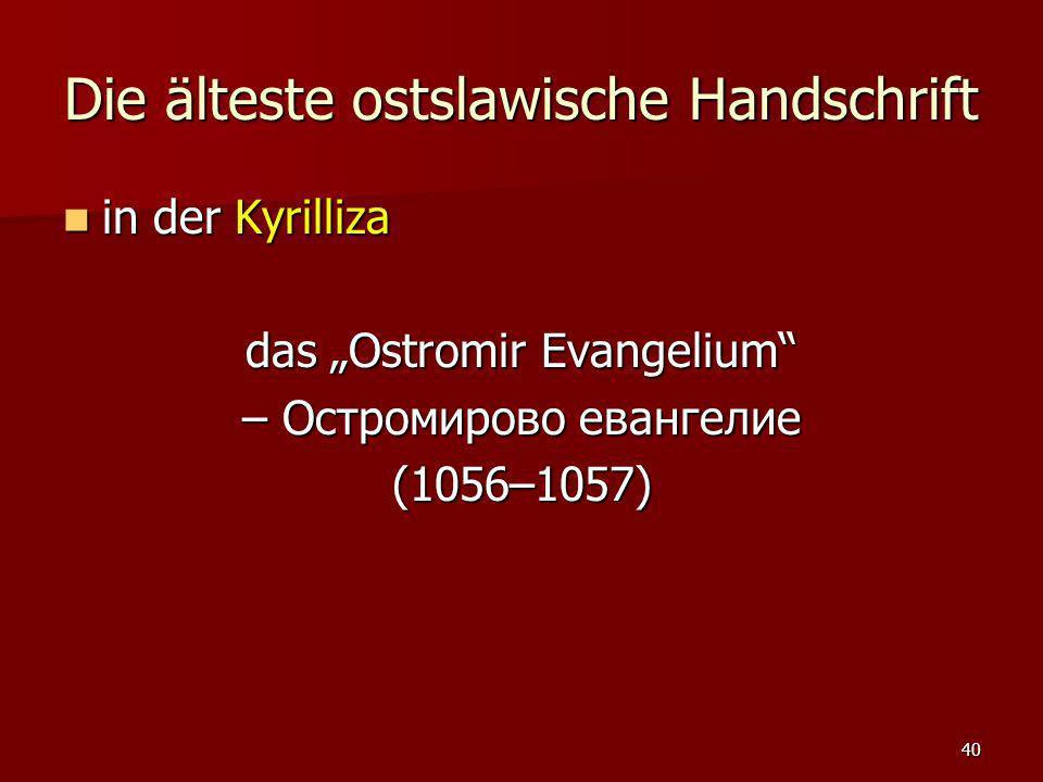 Die älteste ostslawische Handschrift