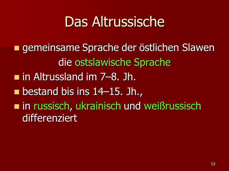 die ostslawische Sprache