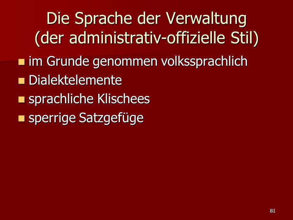 Die Sprache der Verwaltung (der administrativ-offizielle Stil)