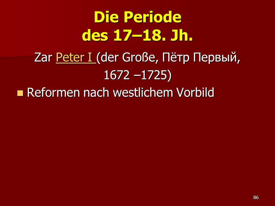 Zar Peter I (der Große, Пётр Первый,