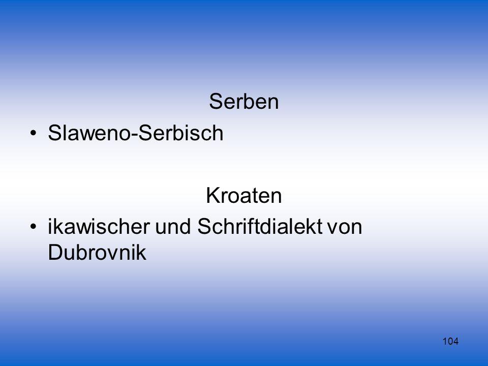 Serben Slaweno-Serbisch Kroaten ikawischer und Schriftdialekt von Dubrovnik