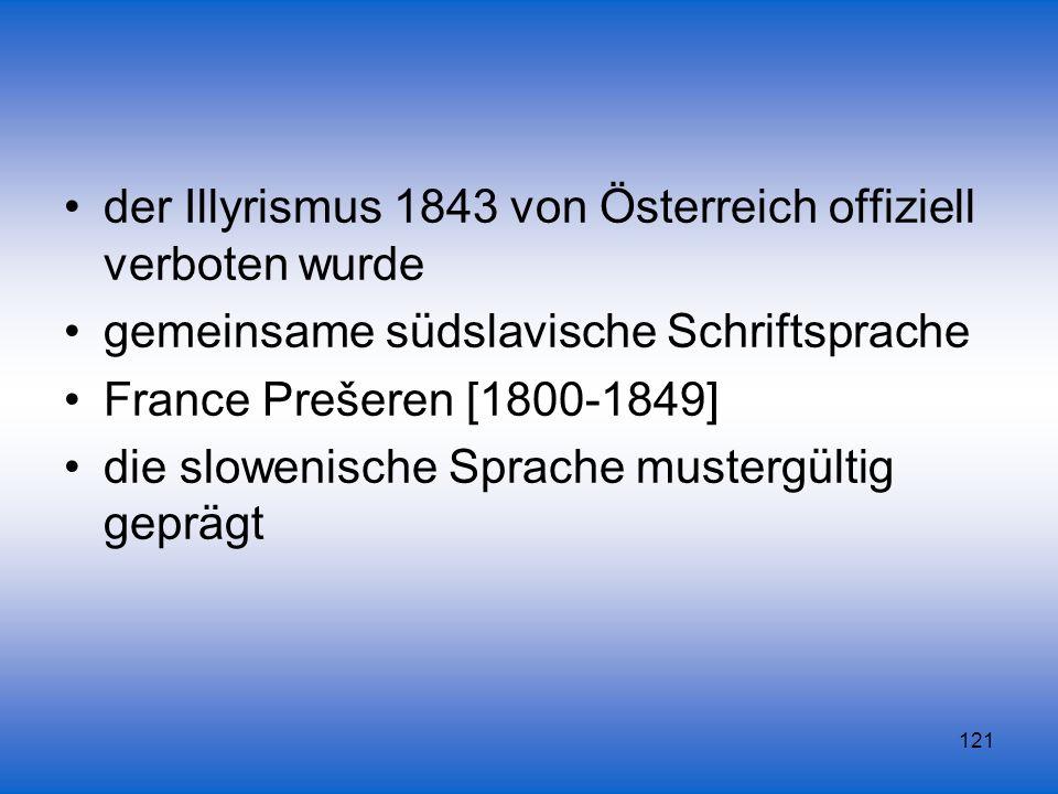 der Illyrismus 1843 von Österreich offiziell verboten wurde