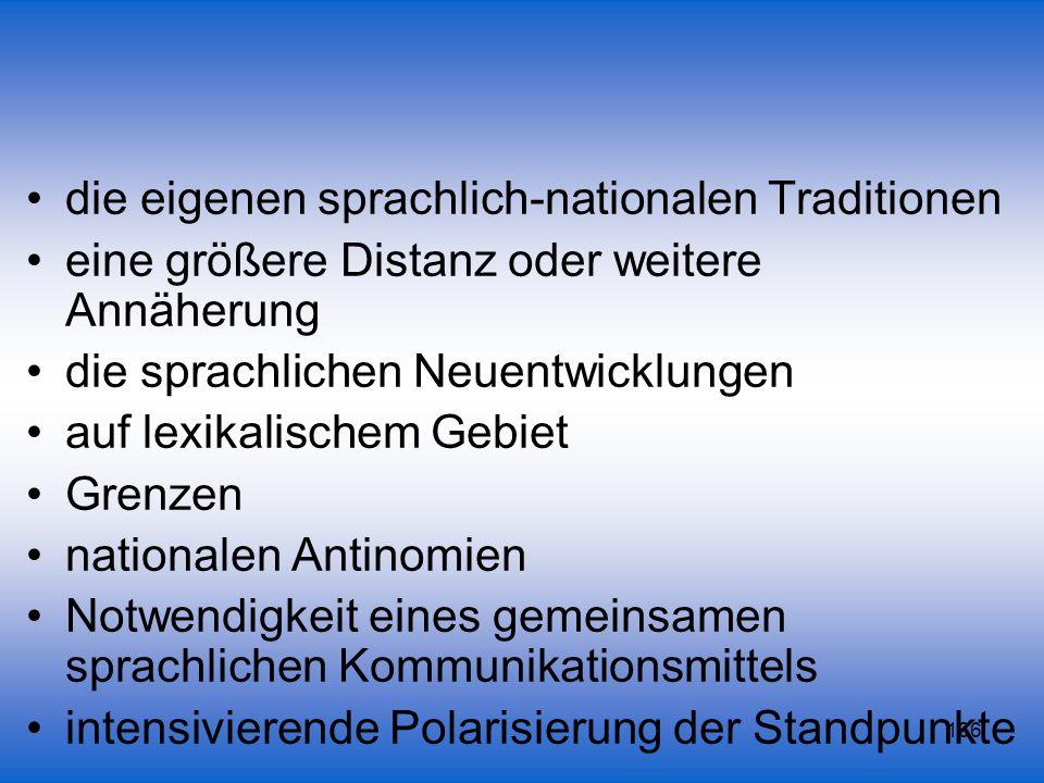 die eigenen sprachlich-nationalen Traditionen