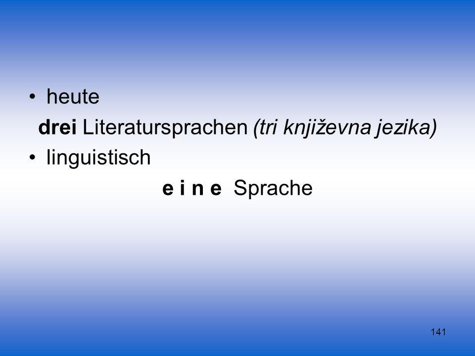 drei Literatursprachen (tri književna jezika)