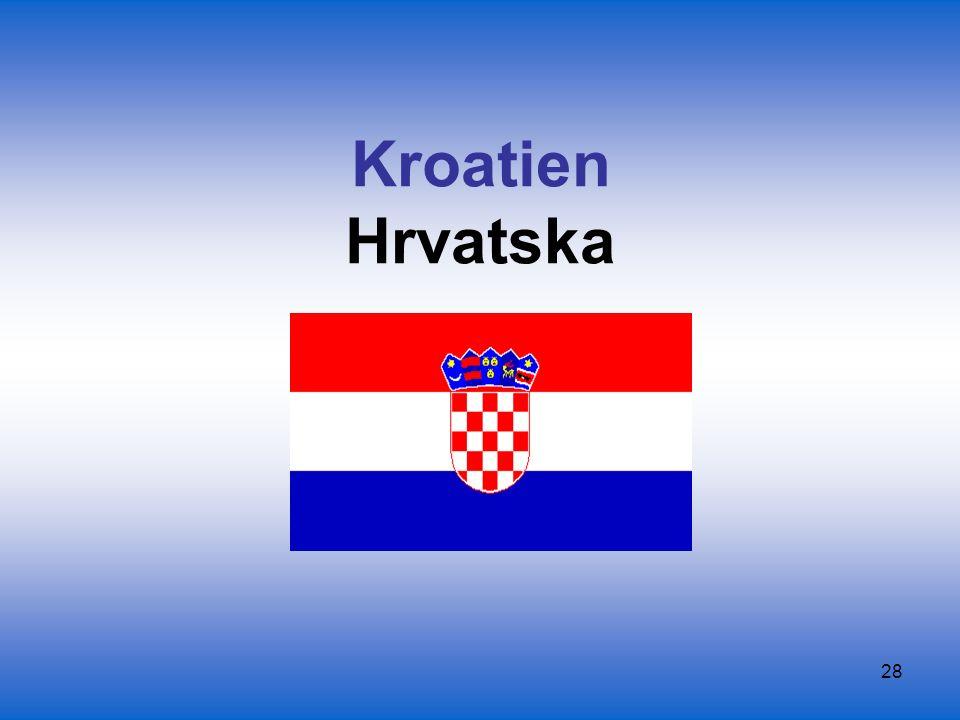 Kroatien Hrvatska