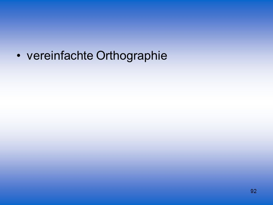 vereinfachte Orthographie
