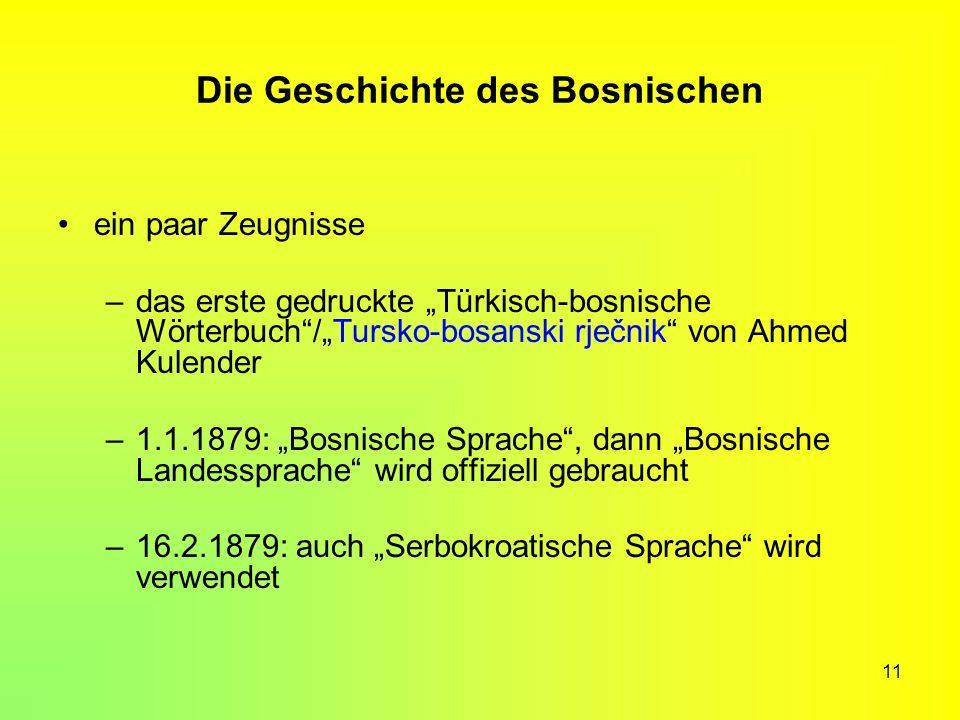 Die Geschichte des Bosnischen