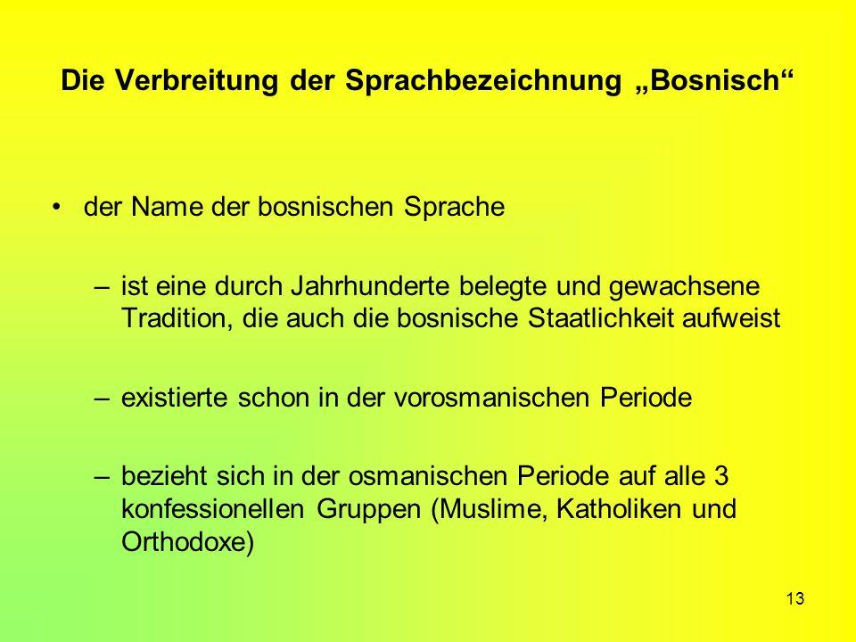 """Die Verbreitung der Sprachbezeichnung """"Bosnisch"""