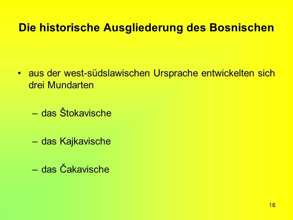 Die historische Ausgliederung des Bosnischen