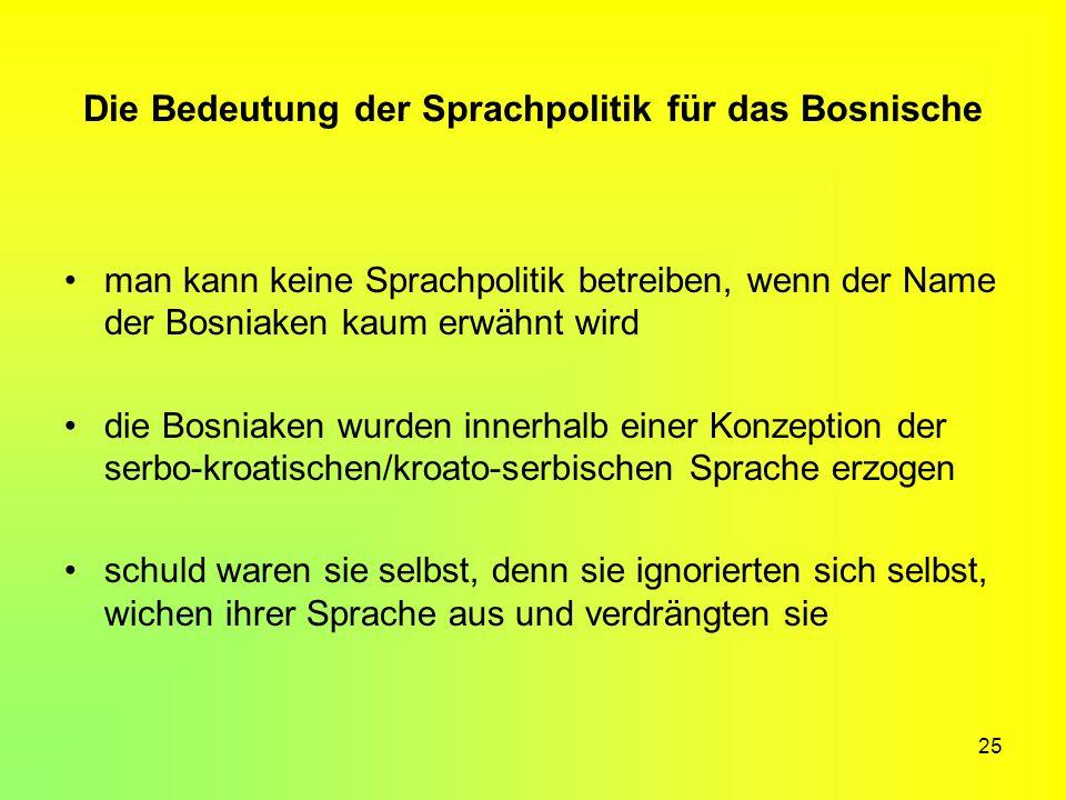 Die Bedeutung der Sprachpolitik für das Bosnische