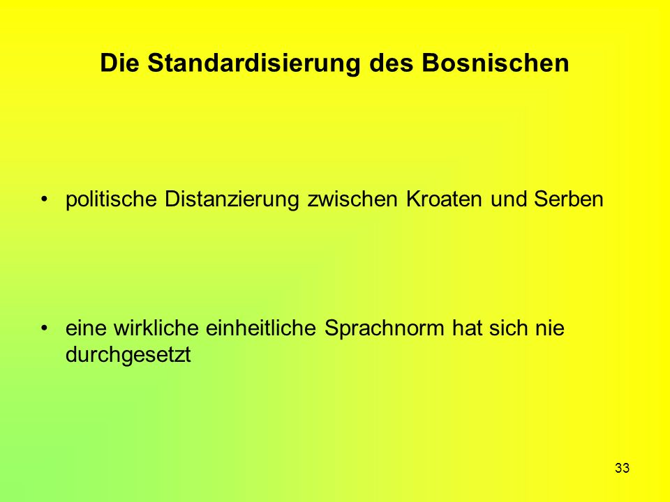 Die Standardisierung des Bosnischen